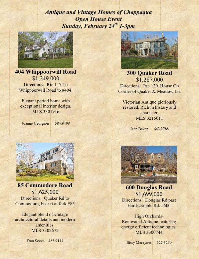 Vintage Homes Public Open Houses in Chappaqua, Sunday, 24th, from 1:00 to 3:00.